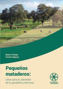 pequeños mataderos: clave para la viabilidad de la ganadería extensiva